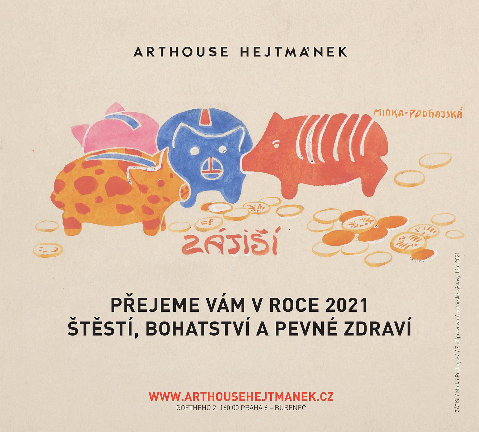 Minka Podhajska-zatisi-Arthouse-Hejtmanek